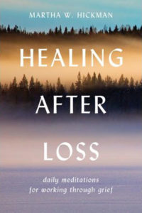 Healing After Loss | Loss and Grief Resources